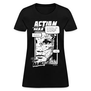 Action Hero - Women's T-Shirt