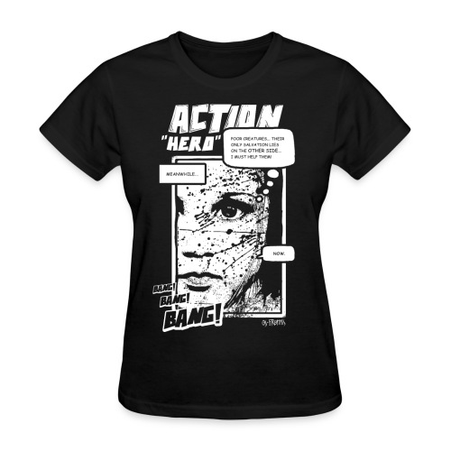 Action Hero - Women's T-Shirt