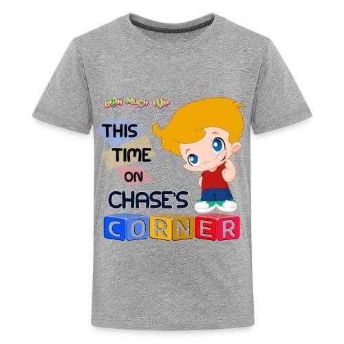 CHASE'S CORNER (This Time on...) - Kids' Premium T-Shirt