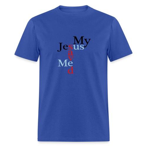 He Saved Me - Men's T-Shirt