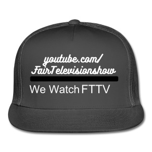 The New FTTV  - Trucker Cap