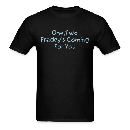 Freddy's Coming For You - Front & Back - Men's T-Shirt