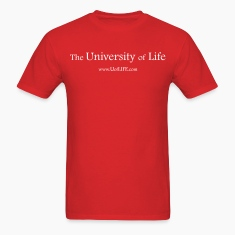 Got Life? The University of Life.
