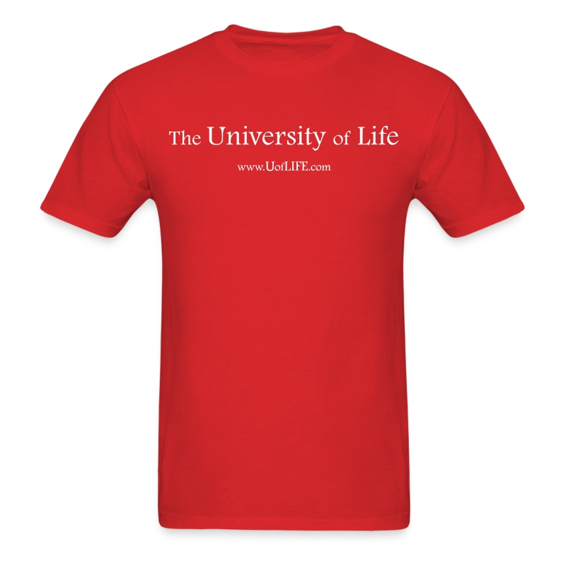 The University of Life - Men's T-Shirt