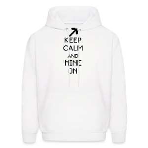 Keep Calm and Mine On Hoodie - Men's Hoodie