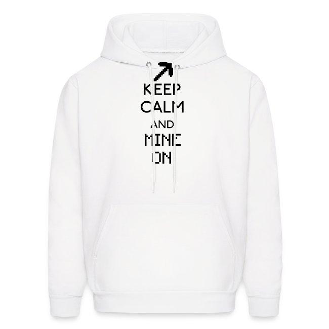 Keep Calm and Mine On Hoodie