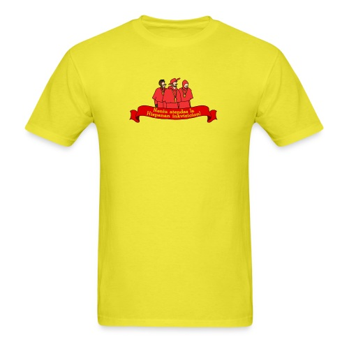 Neniu atendas la Hispanan inkivizicion! (Masculine) - Men's T-Shirt