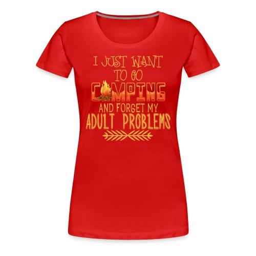 I Want To Go Camping - Women's Premium T-Shirt