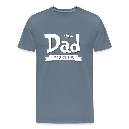 New Dad 2018 - Men's Premium T-Shirt