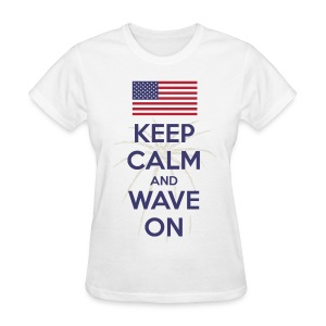 Keep Calm and Wave on t-shirt - Women's T-Shirt