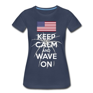 Keep Calm and Wave on t-shirt - Women's Premium T-Shirt