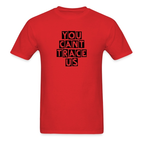 You Can Trace Us - Men's T-Shirt