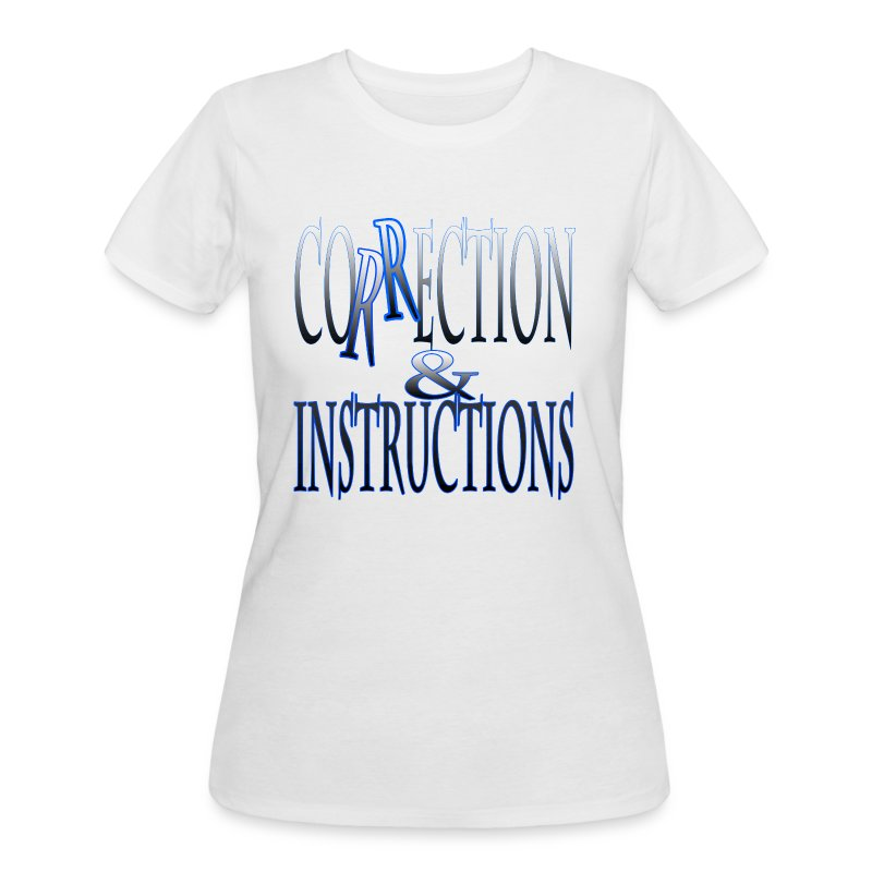 Correction & Instructions - Women's 50/50 T-Shirt
