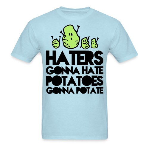 Haters-Potatoes - Men's T-Shirt