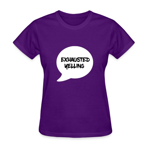 Exhausted Yelling Women's T-Shirt - Women's T-Shirt
