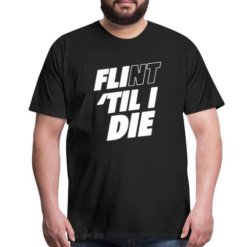 FLI til I Die - Men's Premium T-Shirt