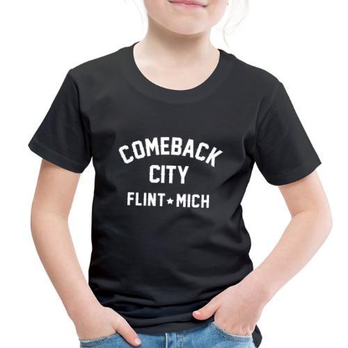 Comeback City - Toddler Premium T-Shirt