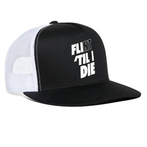FLI til I Die - Trucker Cap