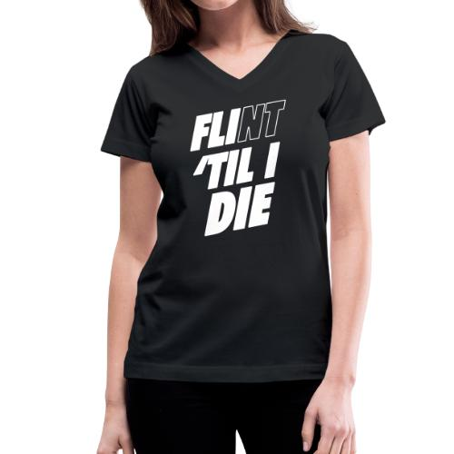 FLI til I Die - Women's V-Neck T-Shirt