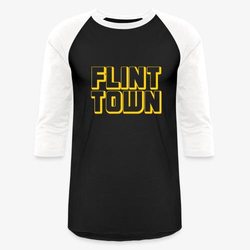 Flint Town - Baseball T-Shirt