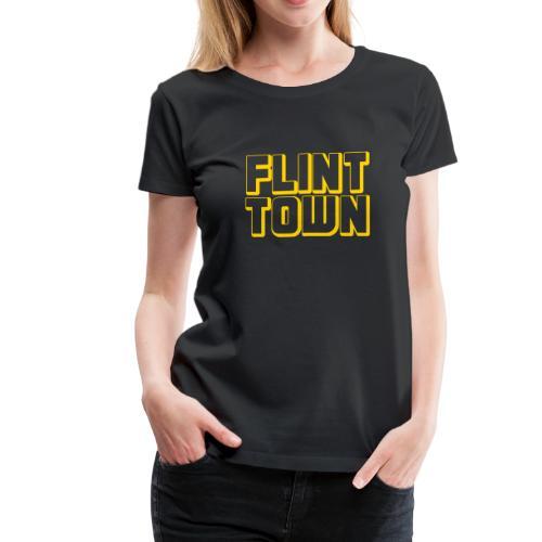 Flint Town - Women's Premium T-Shirt