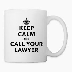 Keep Calm And Call Your Lawyer Gift