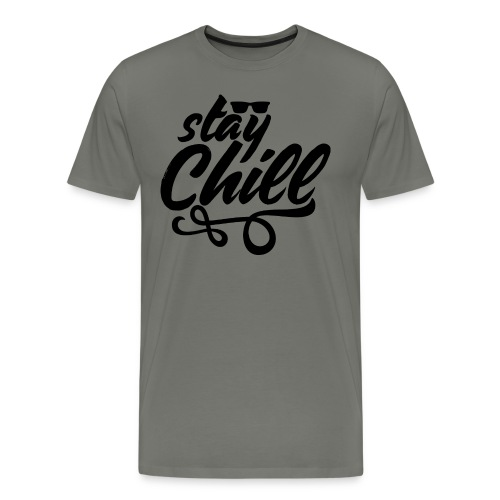Stay Chill 2 - Men's Premium T-Shirt