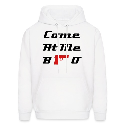 Come At Me Bro  - Men's Hoodie