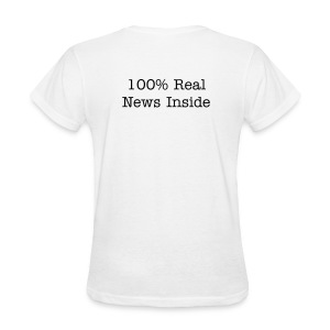 Womens 100% Real News - Women's T-Shirt