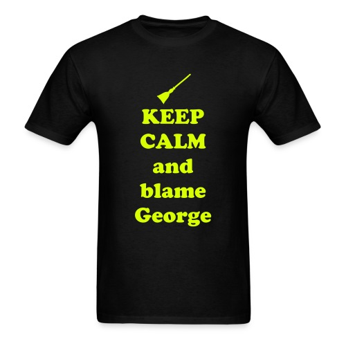 Keep calm and blame george - Men's T-Shirt