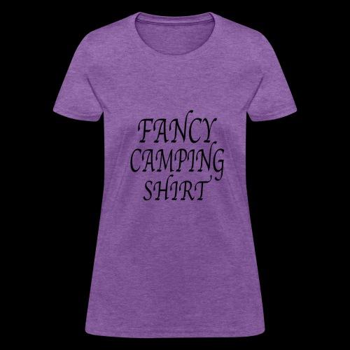 Fancy Camping Shirt - Women's T-Shirt