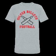T-Shirts ~ Unisex Tri-Blend T-Shirt ~ SILVER BULLETS FOOTBALL