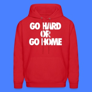 Go Hard or Go Home Hoodies - stayflyclothing.com - Men's Hoodie