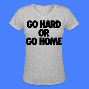 Go Hard or Go Home Women's T-Shirts - stayflyclothing.com - Women's V-Neck T-Shirt