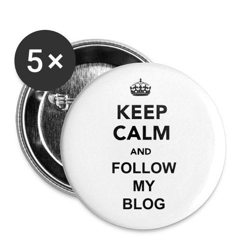 keep Calm and Follow My Blog Buttons - Large Buttons