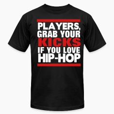 PLAYERS, GRAB YOU KICKS if you love hip hop T-Shirts