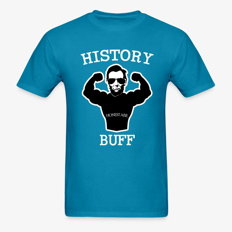 HISTORY BUFF HONEST ABE 2 - Men's T-Shirt
