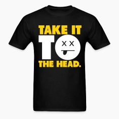 Take It To The Head Shirt