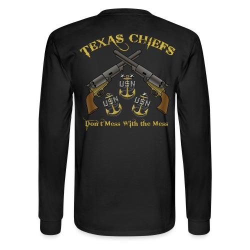 Texas Chiefs Don't Mess With the Mess (Long Sleeve) - Men's Long Sleeve T-Shirt