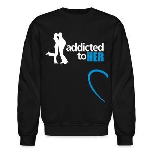 addicted to her - Crewneck Sweatshirt