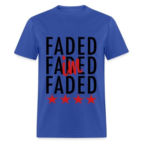 tyga im faded - Men's T-Shirt