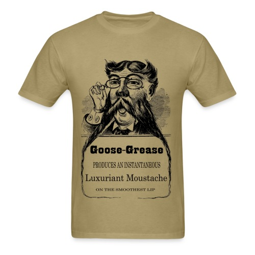 Goose Grease Moustache  - Men's T-Shirt
