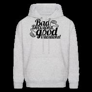 Hoodies ~ Men's Hoodie ~ Bad Decisions
