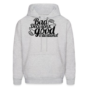Bad Decisions - Men's Hoodie