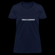 Women's T-Shirts ~ Women's T-Shirt ~ ORACLENERD Classic (F)