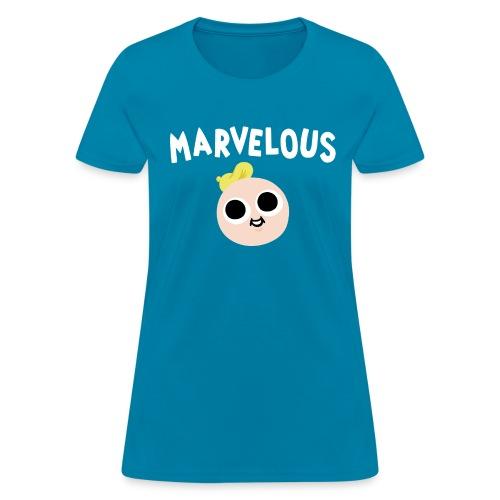 The Internet is Marvelous Women's T - Women's T-Shirt