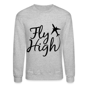 Fly High - Crewneck Sweatshirt