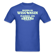 T-Shirts ~ Men's T-Shirt ~ Born in Wisconsin - Glow in the Dark