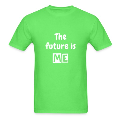 The  future is ME - Men - Men's T-Shirt
