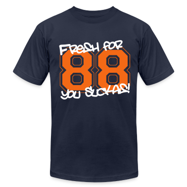 Fresh for '88 T-Shirts